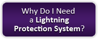 Why Do I Need a Lightning Protection System